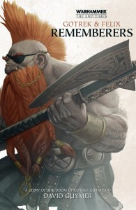 Gotrek & Felix : Rememberers