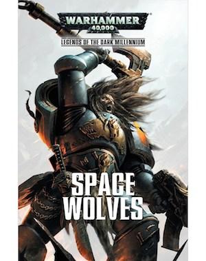 Legends of the Dark Millennium : Space Wolves
