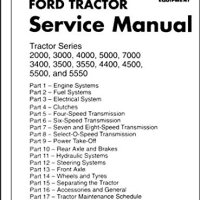 FORD TRACTOR 2000, 3000, 4000, 7000, 3400, 3500, 3550, 4400, 4500, 550, 5550 FACTORY REPAIR SHOP & SERVICE MANUAL - 1965, 1966, 1967, 1968, 1969, 1970, 1971, 1972, 1973, 1974, 1975