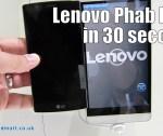 Lenovo Phab Plus in 30 seconds