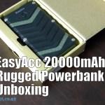 EasyAcc 20000mAh Rugged Powerbank Unboxing