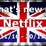 Whats New On Netflix 14 Nov – 20 Nov 2016