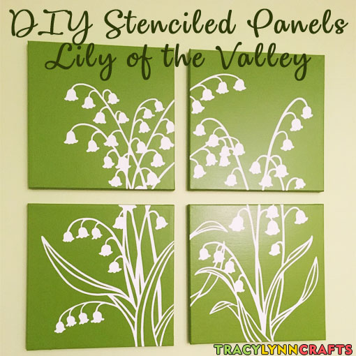 DIY Stenciled Panels - Lily of the Valley Design