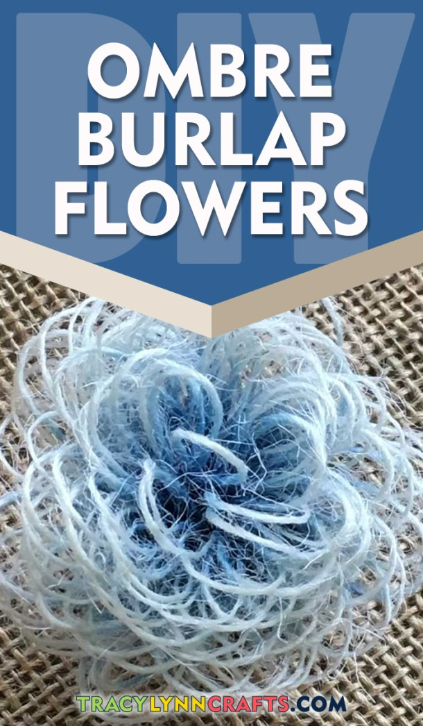 How to Make DIY Ombre Burlap Flowers to Decorate Your Home | easy step-by-step photo tutorial | fabric flowers | #burlap #burlapflowers #fabricflowers #ombre #diy