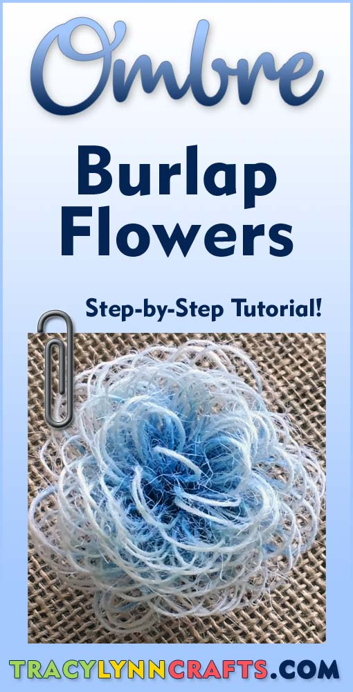 Ombre Burlap Flowers that are Easy and Fun to Make | #ombre #burlap #burlap_flowers #diy #home_decor
