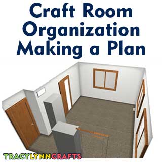 Craft room organization starts with making a plan