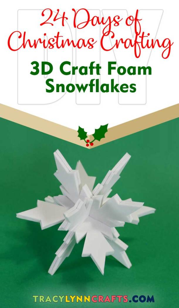 Learn how to make these fun 3D snowflakes from craft foam | easy step-by-step photo and video tutorial | #snowflake #snowflakes #diy #winter #christmas #cricut