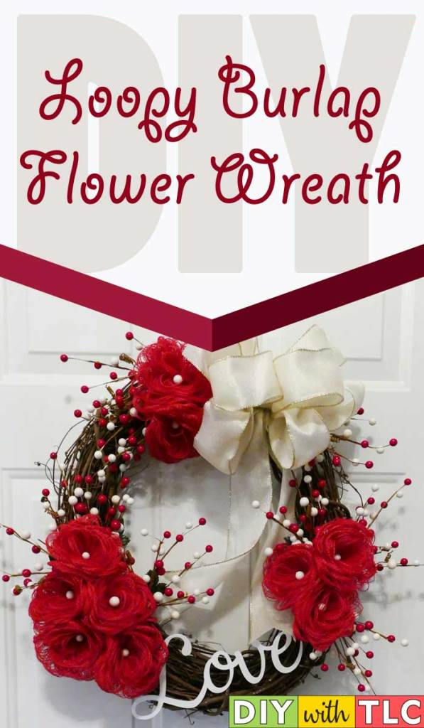 Make these adorable loopy burlap flowers then attach them to a wreath to decorate for Valentine's Day| #diy #burlap #burlap_flowers #loop_burlap_flowers #loopy_burlap_flowers #valentines #wreath