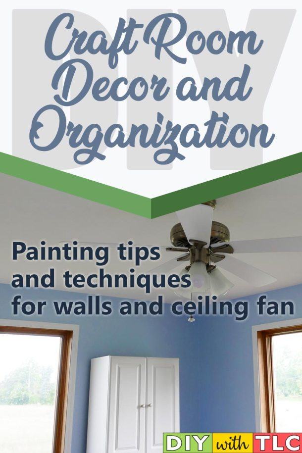 Pick up some tips and tricks when painting your craft room. You can even paint the blades of your ceiling fan!
