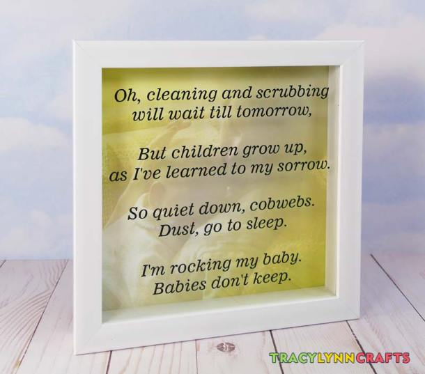 You can cut this poem on your Cricut and present the shadowbox as a gift for the new mom and dad