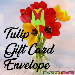 Make a floral shaped tulip gift card envelope as a beautiful way to dress up a gift for Mother's Day