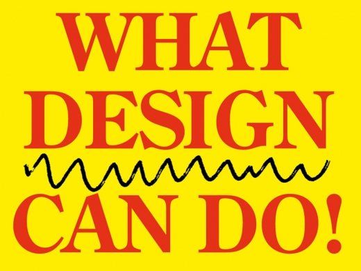 What Design Can Do: de ontwerper als messias