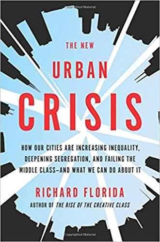 De stad in De Ochtend: Richard Florida – The New Urban Crisis