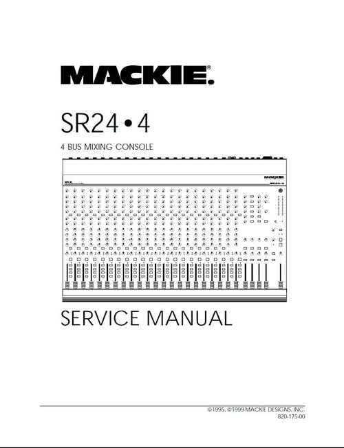 Mackie Sr 24 4 Mixing Console Service Manual Download