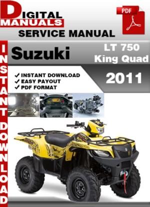 Suzuki LT 750 King Quad 2011 Factory Service Repair Manual