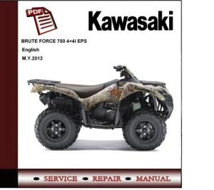 2012 Kawasaki Brute Force 750 KVF750 Service Repair Manual