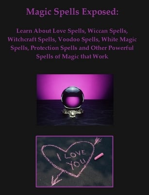 Magic Spells Exposed  Love Spells  Wiccan Spells   Much More   Down    Pay for Magic Spells Exposed  Love Spells  Wiccan Spells   Much More