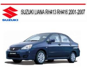 SUZUKI LIANA RH413 RH416 20012007 SERVICE REPAIR MANUAL