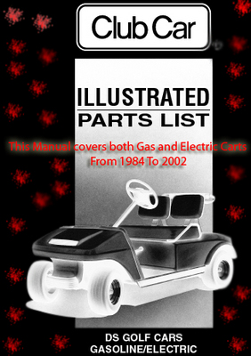 Club Car Golf Cart Illustrated Parts Manual Both Gas and Ele  Down