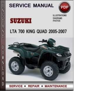 Suzuki LTA 700 King Quad 20052007 Factory Service Repair Manual Do