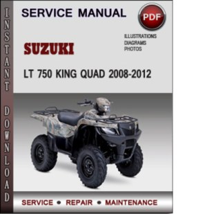 Suzuki LT 750 King Quad 20082012 Factory Service Repair