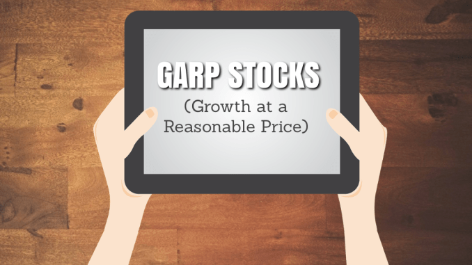GARP Stocks (Growth at a Reasonable Price)