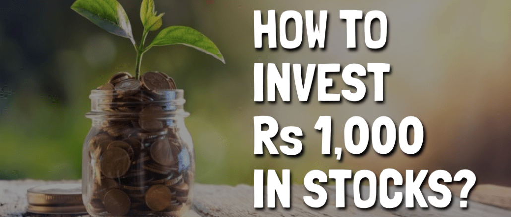 How to Invest Your First Rs 1,000 in The Stock Market