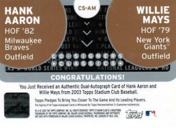 2003 Topps Stadium Club Co-Signers Hank Aaron Willie Mays Back
