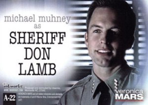 Inkworks Veronica Mars Autographs A22 Michael Muhney as Sheriff Don Lamb (Back)