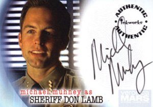 Inkworks Veronica Mars Autographs A22 Michael Muhney as Sheriff Don Lamb