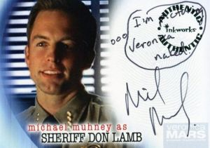 Inkworks Veronica Mars Autographs A22 Michael Muhney as Sheriff Don Lamb Inscribed