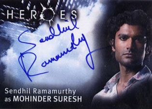 2007 Topps Heroes SDCC Autographs Sendhill Ramamurthy as Mohinder Suresh