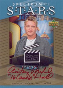 2007 Upper Deck Spectrum Baseball Spectrum of Stars Signatures Anthony Michael Hall 16 Candles