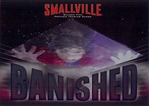 2007 Inkworks Smallville Season 5 CL1 Banished