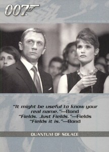 2009 James Bond Archives Quotable Quantum of Solace
