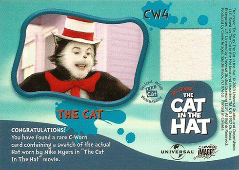 Cat in the Hat Memorabilia Cards - CW4 The Cat