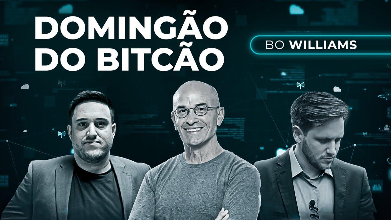 Americanos Vão Correr para o Bitcoin ft Bo Williams | DOMINGÃO DO BITCÃO #95