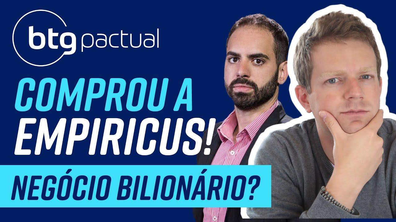 BTG Pactual COMPRA Empiricus e Vitreo! O que muda para você?