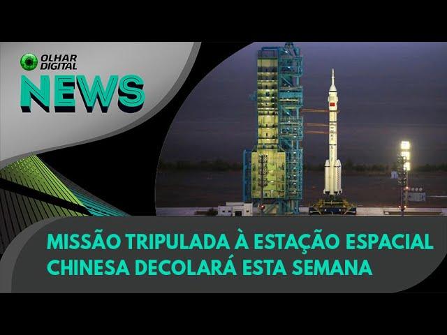 Ao Vivo | Missão tripulada à estação espacial chinesa decolará esta semana | 15/06/2021 |