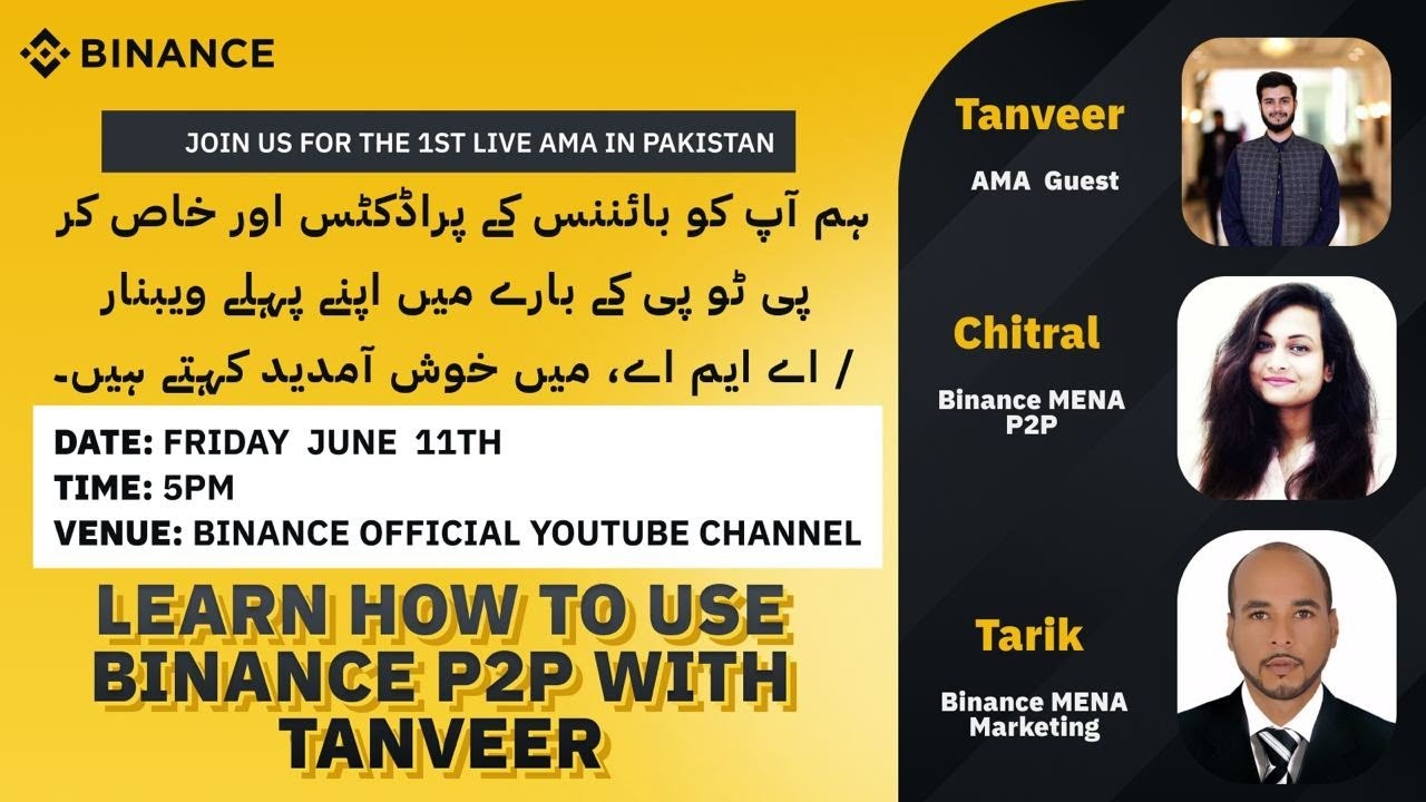Binance AMA Pakistan : Learning  everything about P2P with Tanveer