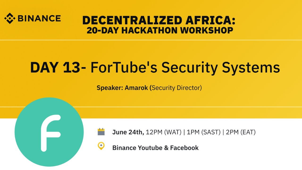 DAY 13: Africa Decentralized Hackathon with FORTUBE