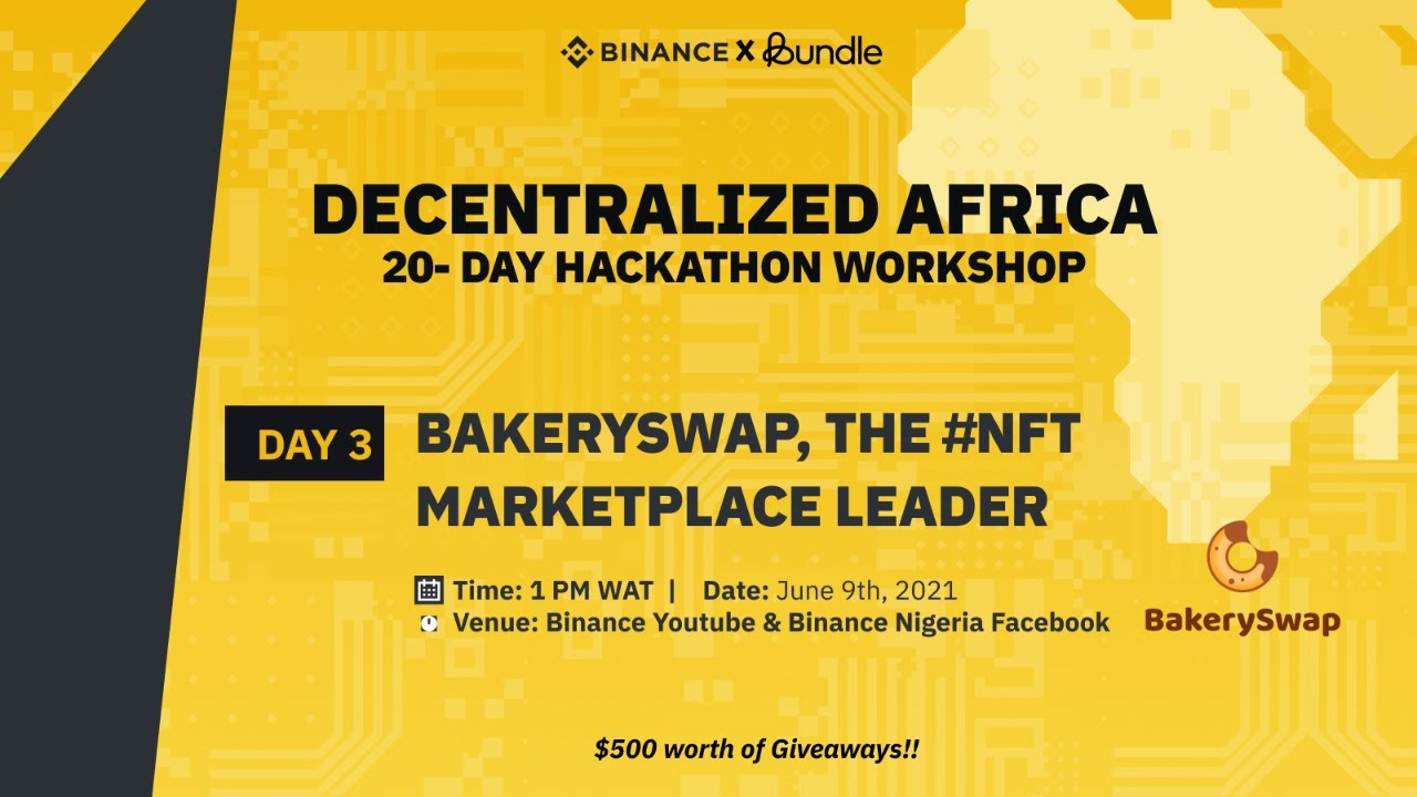 Decentralized Africa Hackathon: DAY 3 Workshop with Bakery Swap