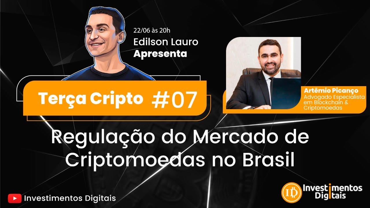 Terça Cripto #07: Regulação do Mercado de Criptomoedas no Brasil!