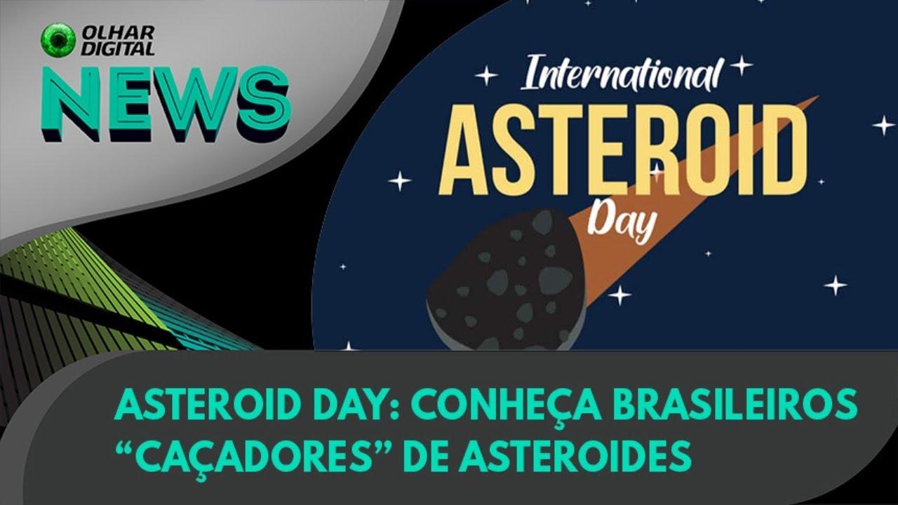 """Ao Vivo   Asteroid Day: conheça brasileiros """"caçadores"""" de asteroides   30/06/2021   #OlharDigital"""