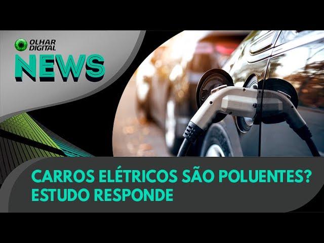 Ao Vivo   Carros elétricos são poluentes? Estudo responde   21/07/2021   #OlharDigital
