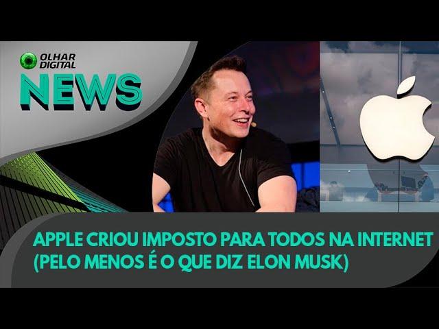 Ao Vivo   Apple criou imposto para todos na internet (pelo menos é o que diz Elon Musk)   02/08/2021
