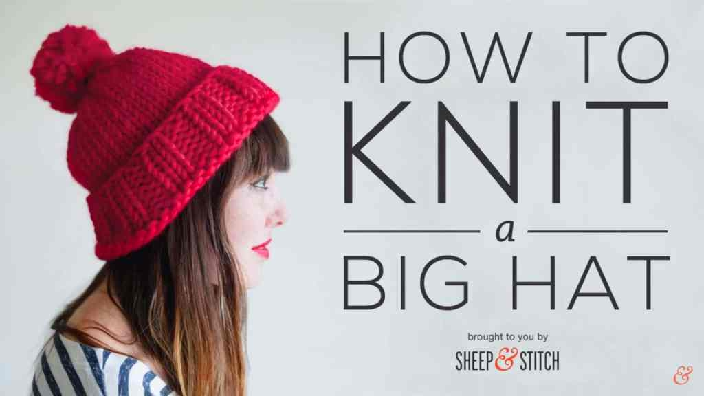 how to knit a big hat