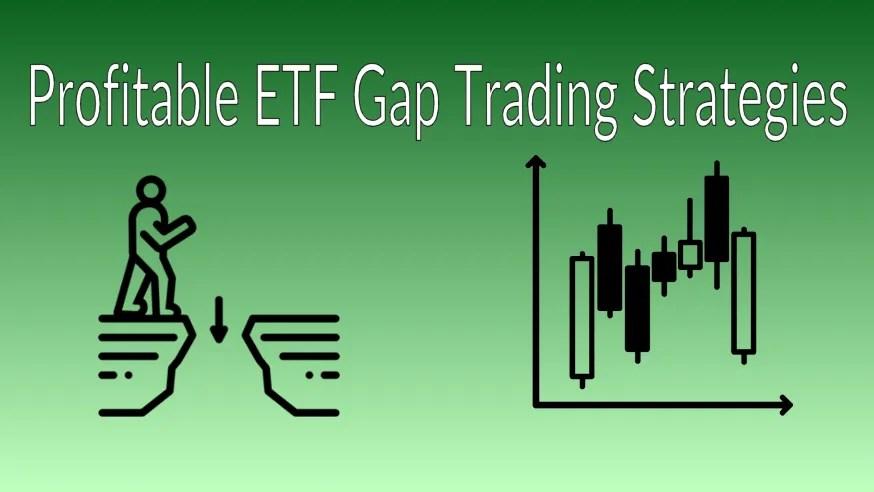 ETF Gap Trading