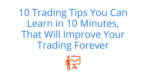 10 trading tips