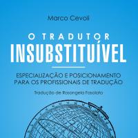 O tradutor insubstituível
